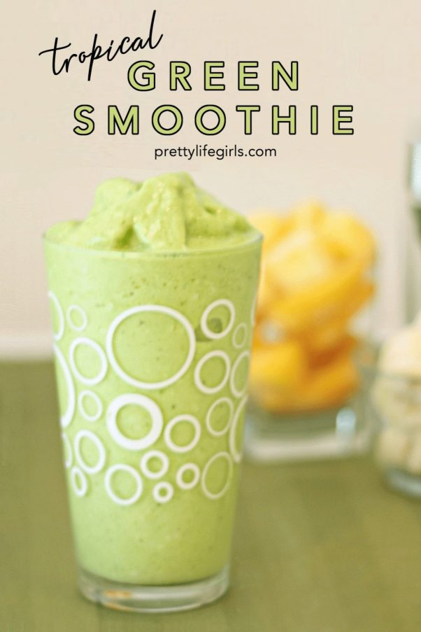 Tropical Green Smoothie Recipe featured by top US food blog, The Pretty Life Girls