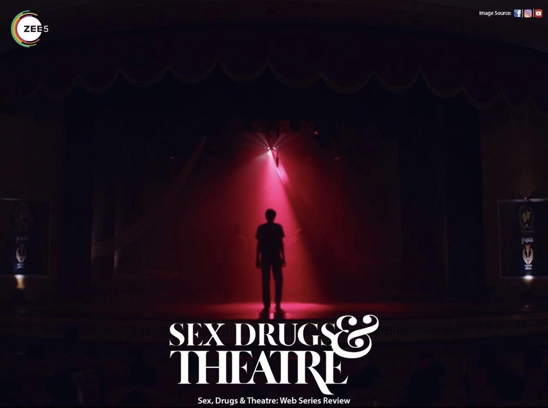 Sex drugs and theatre marathi web series