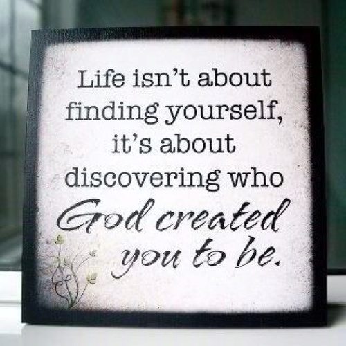 God created you to be...