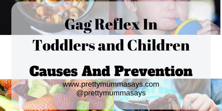 Gag Reflex in Toddlers and Children - Causes And Prevention #prettymummasays #toddler #children #childhood #kidshealth #eatingproblem #mealtime #parenting