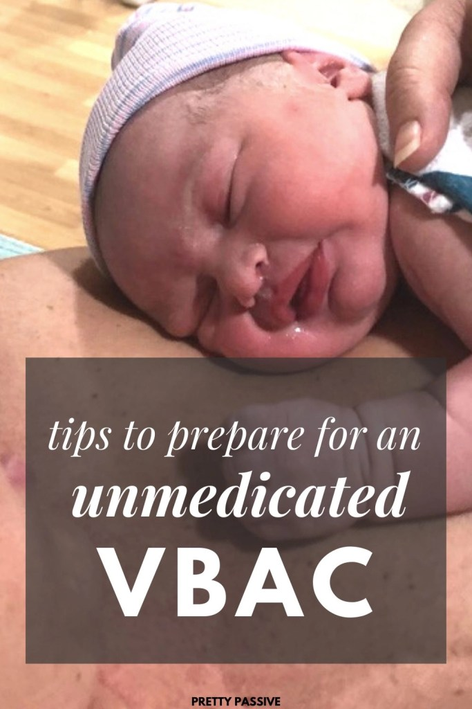 how to prepare for a VBAC. tips to help you have a vaginal birth after c section