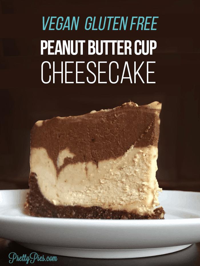 Vegan Peanut Butter Cup Cheesecake (Dairy-Free, Gluten-Free) PrettyPies.com
