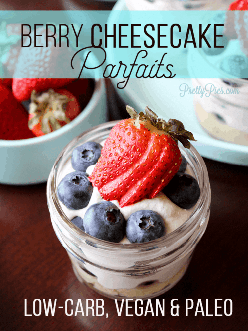 No-Bake Berry Cheesecake Parfaits served in mini mason jars! Smooth cream layered with colorful fruit on a shortbread crust. No gluten, dairy, eggs or sugar (Vegan, Paleo & Low-Carb)