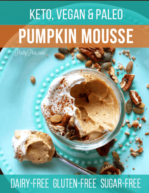 Super easy, dairy-free recipe that's ready in minutes! 4-ingredient Pumpkin Mousse! (Low-Carb/Keto, Paleo, Vegan) #keto #lowcarbrecipes #dairyfreedesserts #prettypies