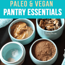 Paleo Vegan Pantry Essentials - PrettyPies.com