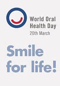 World Oral Health Day Smile for Life