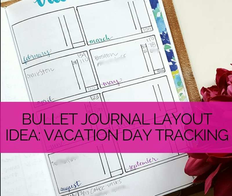 Today I highlight an idea for your bullet journal - a spread to track your vacation days from work