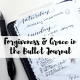A reflection and #realtalk about what I've learned about forgiveness and grace from the bullet journal