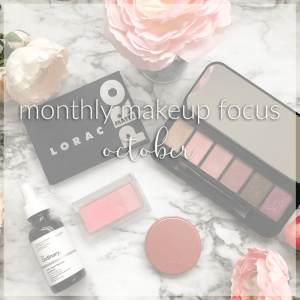 Monthly Makeup Focus – October