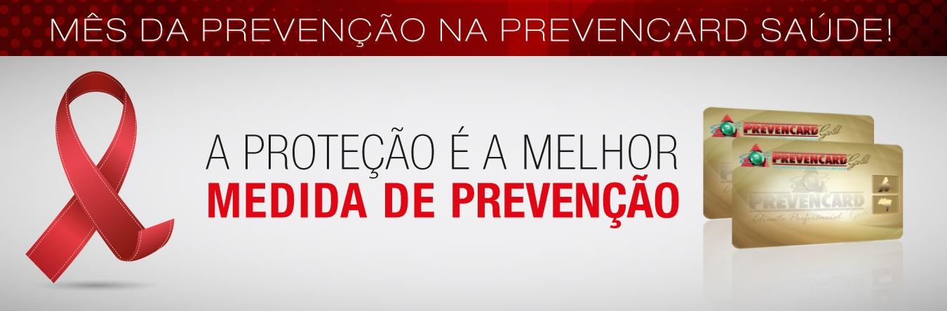 A Proteção é a melhor medida de prevenção
