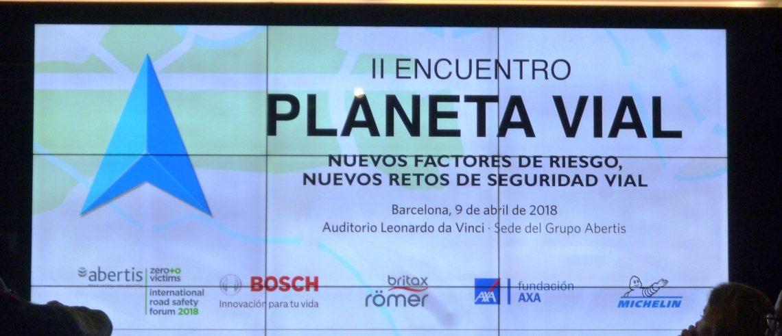 II Encuentro Planeta Vial: Nuevos factores de riesgo, nuevos retos de seguridad vial.