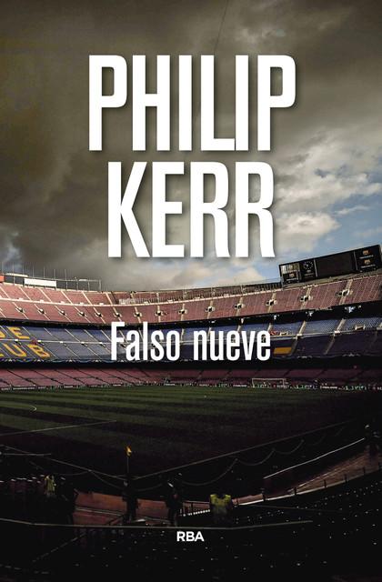 Falso nueve – Philip Kerr [PDF, EPUB] [Zippyshare]