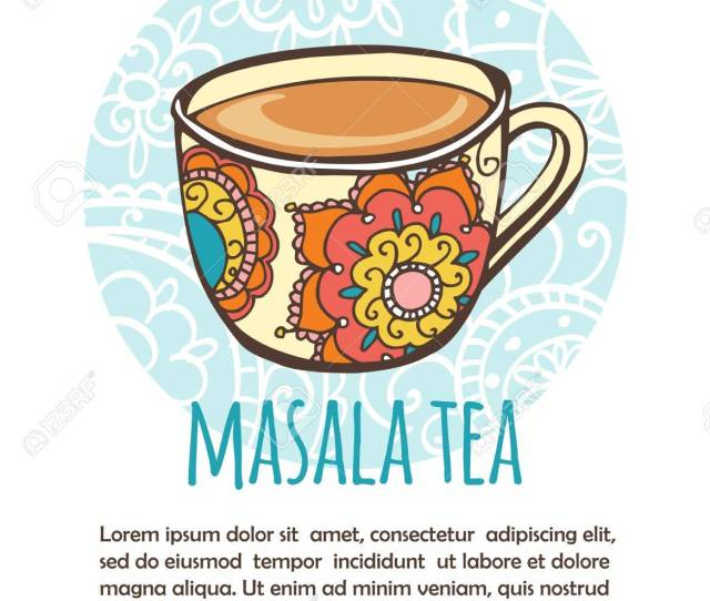 Vector Vector Illustration With Traditional Indian Hot Drink Masala Tea Hand Drawn Ornate Cup On Blue Circle Background With Floral Pattern