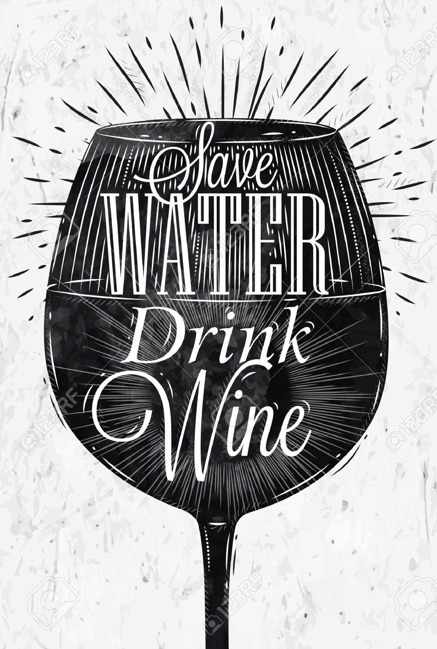 restaurant affiche verre de vin dans le retro lettrage de style vintage sauvegarder boisson de l eau dans le vin graphiques en noir et blanc