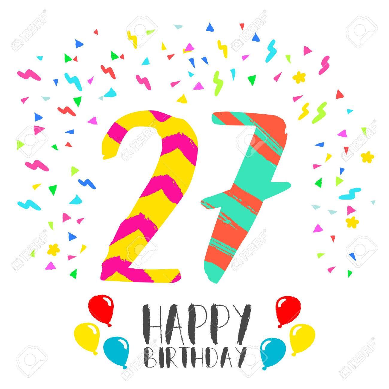Alles Gute Zum 27 Geburtstag 27 Jahre Geliebt Zeigen Sie Ihre