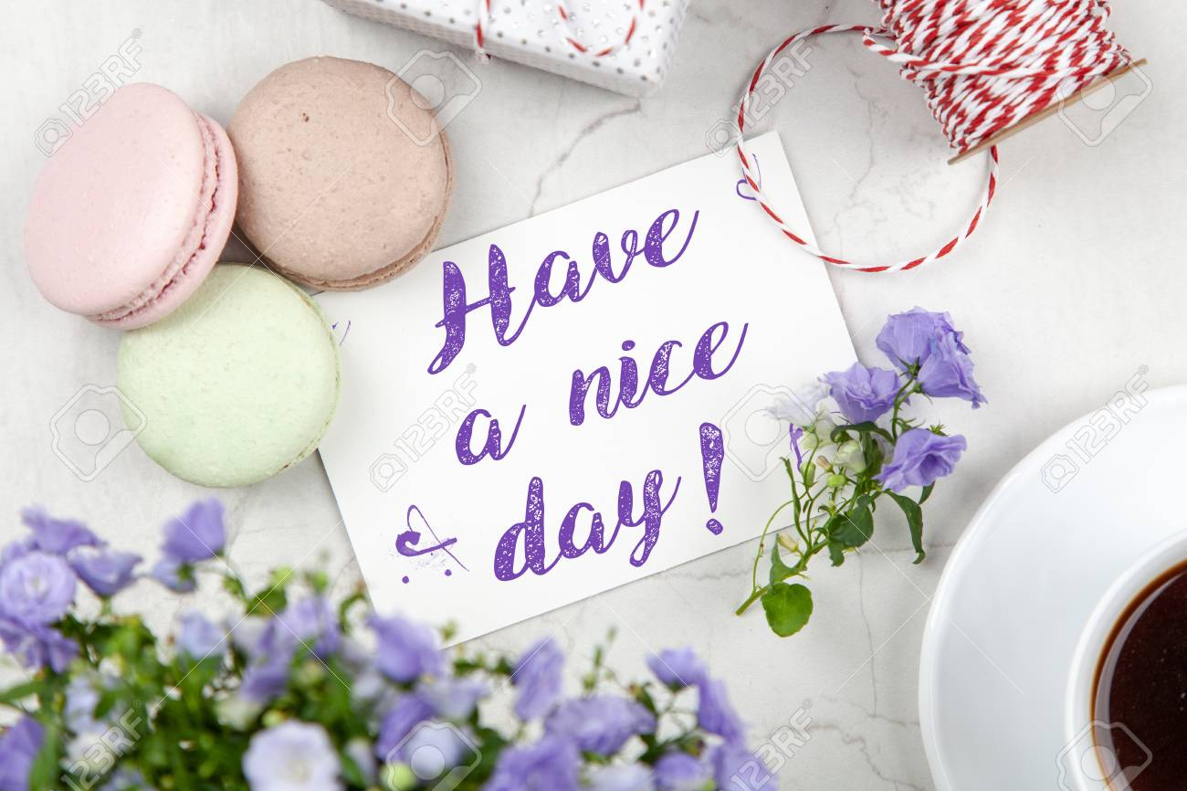 Have A Nice Day Note Stock Photo Picture And Royalty Free Image Image 117407838