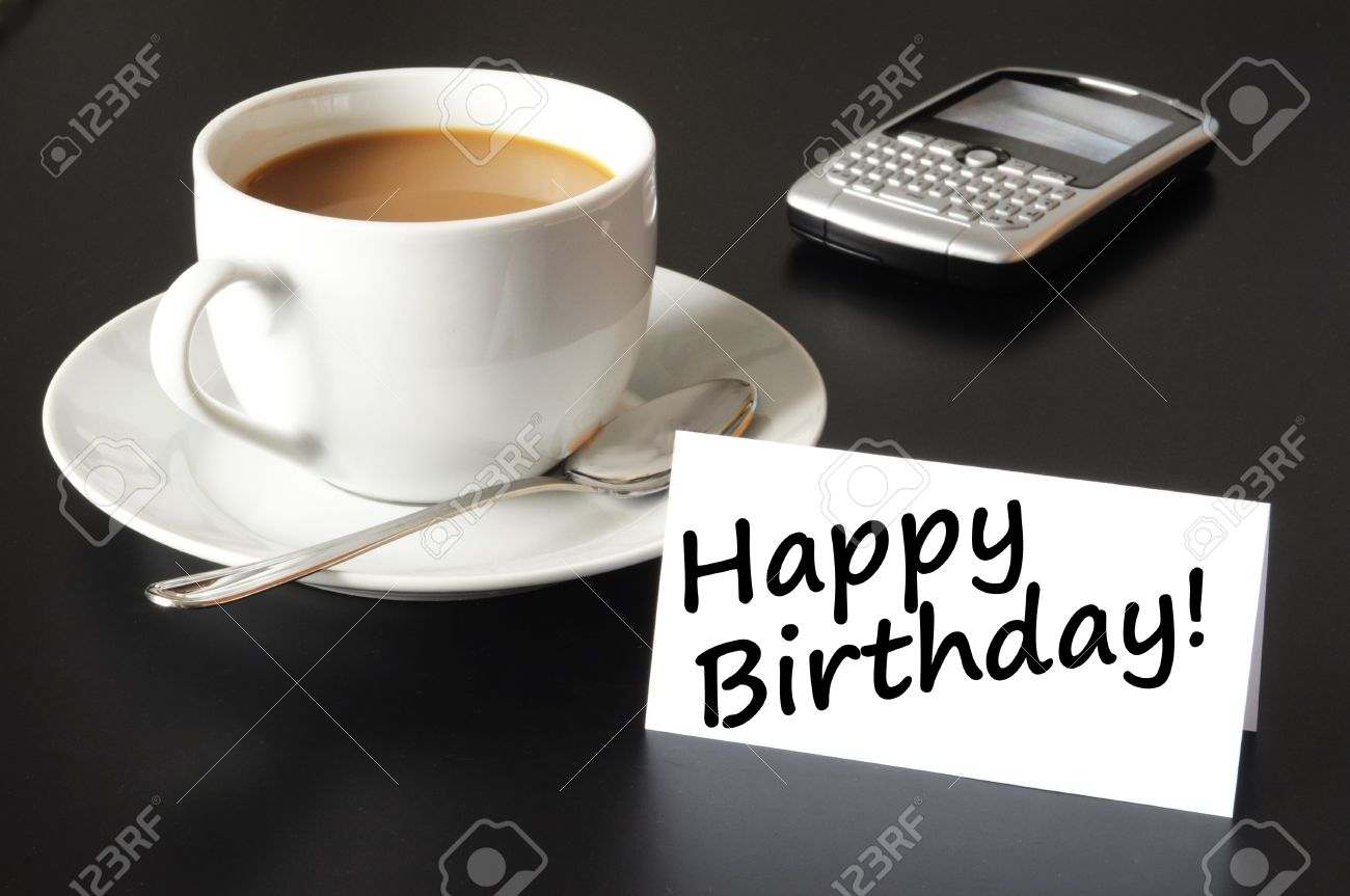 Happy Birthday Greeting Card With Cup Of Coffee On Black Stock Photo Picture And Royalty Free Image Image 7331666