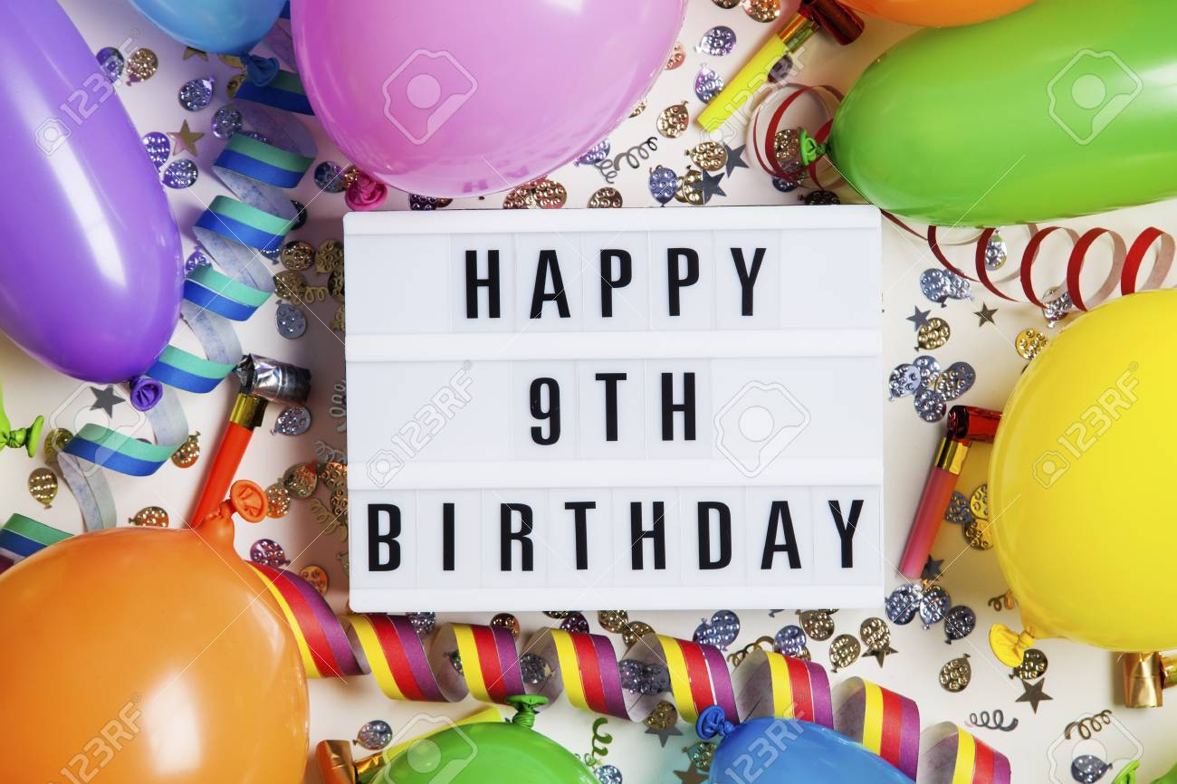 Happy 9th Birthday Celebration Message On A Lightbox With Balloons Stock Photo Picture And Royalty Free Image Image 96945980
