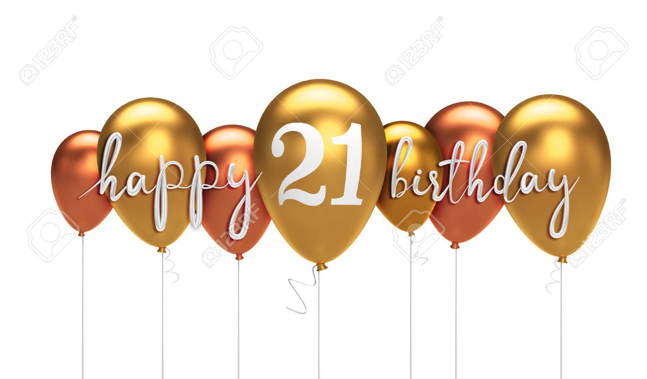 Happy 21st Birthday Gold Balloon Greeting Background 3d Rendering Stock Photo Picture And Royalty Free Image Image 105647701