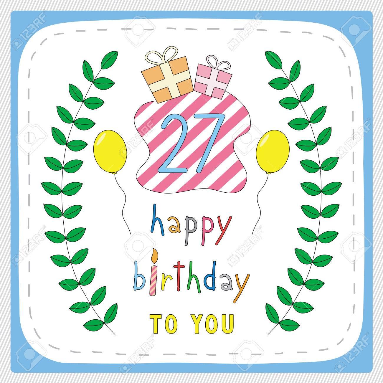 Zum 27 Geburtstag Alles Liebe Gute Gesundheit Gluck