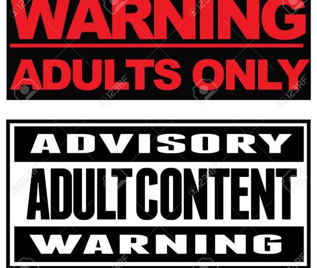 Standard Bild Zwei Typohgraphical Warnungen Achtung Nur Fur Erwachsene Beratungs Adult Content Warning