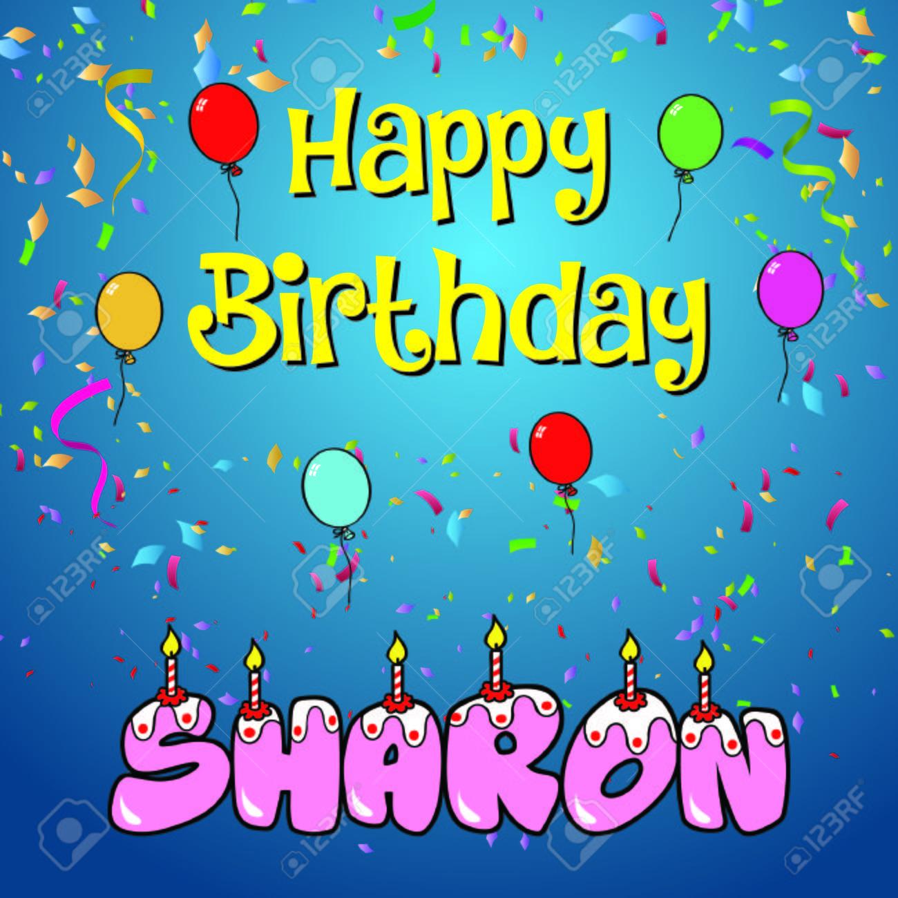 Happy Birthday Sharon Royalty Free Cliparts Vectors And Stock Illustration Image 76572290