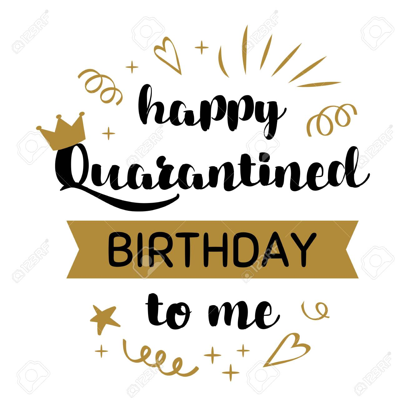 happy quarantined birthday to me 2020 celebration poster for