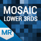 Mosaic Lower Third & Title Kit