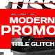 Opener, Glitch Promo Video
