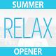 Quick Summer Opener