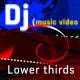 DJ (music video) Lower Third pack