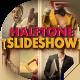 Halftone Slideshow