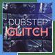 Dubstep Glitch Reel