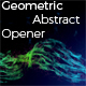 Geometric Abstract Opener