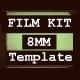 Film Kit 8 MM Template