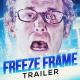 Freeze Frame Trailer