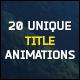 20 Unique Title Animations