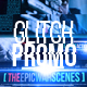 Glitch Promo