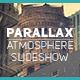 Parallax Atmosphere Slideshow