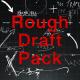 Rough Draft Pack