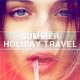 Summer Holiday Travel