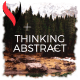 Thinking Abstract