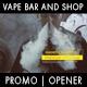 Vape Bar (Shop) Opener