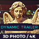 Dynamic 3D Photo Trailer