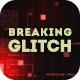 Breaking Glitch Presentation Slideshow