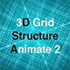 3D Grid Structure Animate 2