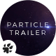 Particles | Trailer Titles