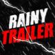 Rainy Trailer