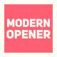Dynamic Modern Opener