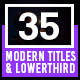 35 Modern Titles and Lower Thirds